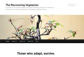 therecoveringvegetarian.com: evolutionary nutrition
